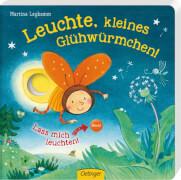 Leuchte, kleines Glühwürmchen!, Pappbilderbuch, 12 Seiten, ab 2 Jahren