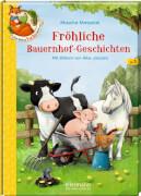Der kleine Fuchs liest vor. Fröhliche Bauernhof-Geschichten