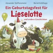 Ein Geburtstagsfest für Lieselotte und andere Geschichten, ab 3 Jahre